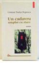 UN CADAVRU UMPLUT CU ZIARE de CRISTIAN TUDOR POPESCU , 2001