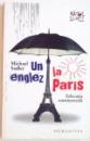 UN ENGLEZ LA PARIS, EDUCATIA CONTINENTALA de MICHAEL SADLER, 2010