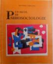 UN SECOL DE PSIHOSOCIOLOGIE - AUTORI, LUCRARI , EVENIMENTE de SEPTIMIU CHELCEA , 1999