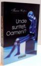 UNDE SUNTETI , OAMENI de FANEA CUTOV , 2000
