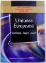 UNIUNEA EUROPEANA  - INSTITUTII , BUGET , AUDIT de MIRCEA BOULESCU ..OVIDIU ISPIR , 2009