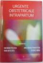 URGENTE OBSTETRICALE INTRAPARTUM de GHEORGHE PELTECU ... GEORGE IANCU, 2007