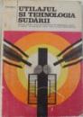UTILAJUL SI TEHNOLOGIA SUDARII  - MANUAL PENTRU LICEE INDUSTRIALE ....SCOLI PROFESIONALE  de I. VASILE , 1982