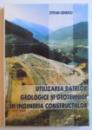 UTILIZAREA DATELOR GEOLOGICE SI GEOTEHNICE IN INGINERIA CONSTRUCTIILOR de STEFAN IONESCU , 2007
