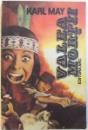 VALEA MORTII  - ROMAN de KARL MAY , 1992