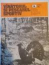 VANATORUL SI PESCARUL SPORTIV , REVISTA ASOCIATIEI GENERALE A VANATORILOR SI PESCARILOR SPORTIVI , NR. 4 , APRILIE 1983