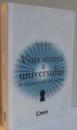 VIATA SECRETA A UNIVERSULUI , IN CAUTAREA SUFLETULUI STIINTEI , 2010
