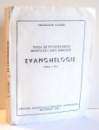 VIATA SI INVATATURILE DOMNULUI ISUS HRISTOS , EVANGHELOGIE de TRANDAFIR SANDRU , EDITIA A II-A , 1994