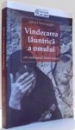 VINDECAREA LAUNTRICA A OMULUI , ARTA INDRUMARII DUHOVNICESTI ED . a - II - a de JOHN CHRYSSAVGIS , 2000