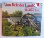 VOM REIZ DER LANDSCHAFT von THADDAUS TROLL , 1975