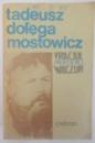VRACIUL , PROFESORUL WILCZUR de TADEUSZ DOLEGA MOSTOWICZ , 1988