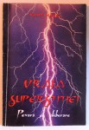 VRAJA SUPERSTITIEI - POVARA SI ELIBERARE de KURT HASEL , 1997