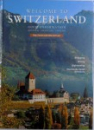 WELCOME COME TO SWITZERLAND  - GUEST INFORMATION DEUTSCH - FRANCAIS  -ENGLISH , 1998