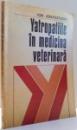 YATROPATIILE IN MEDICINA VETERINARA de ION ADAMESTEANU , 1974