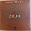 ZILE SI MITURI  - CALENDARUL TARANULUI ROMAN  2000 de ION GHINOIU , 1999