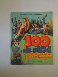 100 DE PITICI FERICITI , CARTE DE COLORAT de FELICIA AVRAM - ANDRASIU , BUCURESTI 1976