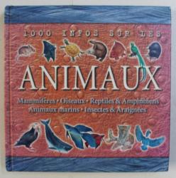 1000 INFOS SUR LES ANIMAUX par JOHN FARNDON , 2003