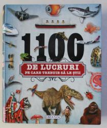 1100 DE LUCRURI PE CARE TREBUIE SA LE STII , 2018