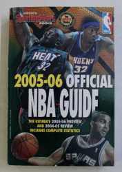2005 - 2006 OFFICIAL NBA GUIDE , editors CORRIE ANDERSON and ROB REHEUSER , 2006