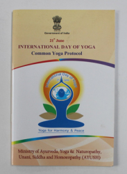 21 st JUNE INTERNATIONAL DAY OF YOGA - COMMON YOGA PROTOCOL , 2016