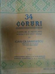 34 CORURI COMPUSE SI ARNAJATE PENTRU 2 SI 3 VOCI EGALE -IOAN GR. DANIELESCU, 1931