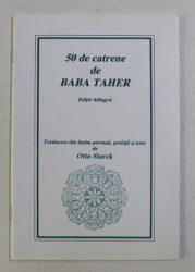 50 DE CATRENE DE BABA TAHER , ED. BILINGVA . TRADUCERE de OTTO STARCK , 1998