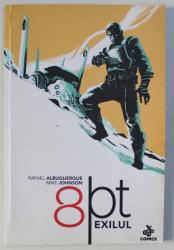 8 PT - EXILUL de RAFAEL ALBUQUERQUE si MIKE JOHNSON , 2016