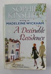 A DESIRABLE RESIDENCE by MADELEINE WICKHAM  , 2011