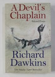 A DEVIL 'S CHAPLAIN by RICHARD DAWKINS , 2004
