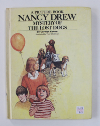 A PICTURE BOOK  - NANCY DREW - MYSTERY OF THE LOST DOGS by CAROLYN KEENE , illustrated by TOM O 'SULLIVAN , 1977