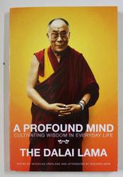 A PROFOUND MIND , THE DALAI LAMA , 2011