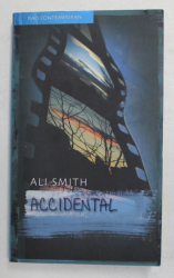 ACCIDENTAL de ALI SMITH , 2007