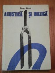 ACUSTICA SI MUZICA-DEM.URMA,BUC.1982
