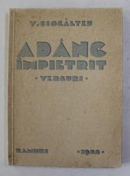 ADANC IMPIETRIT - VERSURI de V. CIOCALTEU , 1932 , DEDICATIE *
