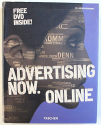 ADVERTISING NOW. ONLINE , edited by JULIUS WIEDEMANN , FREE DVD INSIDE ,  2005