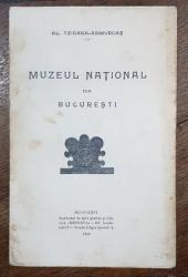 AL. TZIGARA SAMURCAS, MUZEUL NATIONAL DIN BUCURESTI - BUCURESTI, 1912