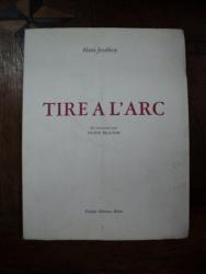 Alain Jouffroy, Tire a L'Arc, Milano 1962 cu dedicatia autorului