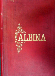 ALBINA  ANUL VII  NR.1  5 OCT. 1903- NR.52 26 SEPTEMBRIE  1904