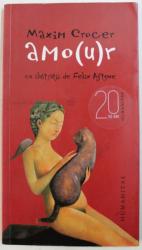 AMOUR de MAXIM CROCER , 2010