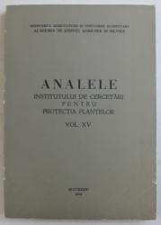 ANALELE INSTITUTULUI DE CERCETARI PENTRU PROTECTIA PLANTELOR , VOLUMUL XV , 1979