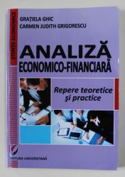 ANALIZA ECONOMICO - FINANCAIARA de GRATIELA GHIC si CARMEN JUDITH GRIGORESCU , 2013