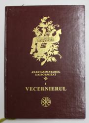ANASTASIMATARUL UNIFORMIZAT -VECERNIERUL, BUC.2002