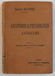 ANATOMIE ET PHYSIOLOGIE ANIMALES  par GASTON BONNIER , 1911