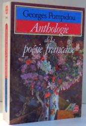 ANTHOLOGIE DE LA POESIE FRANCAISE par GEORGES POMPIDOU, 1961