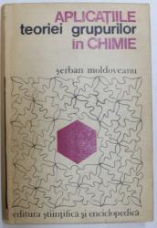 APLICATIILE TEORIEI GRUPURILOR IN CHIMIE de SERBAN MOLDOVEANU , 1975