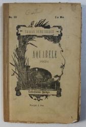 AQUARELE ( POEZII ) de TRAIAN DEMETRESCU , 1896