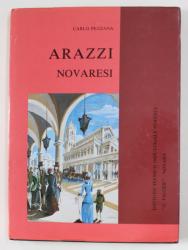 ARAZZI NOVARESI di CARLO PEZZANA , 1990