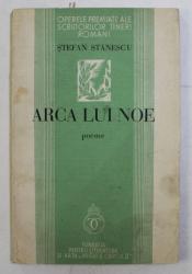 ARCA LUI NOE - POEME de STEFAN STANESCU , 1937