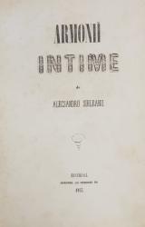 ARMONII INTIME  - POEZII de ALESSANDRU SIHLENU, EDITIA I-a - BUCURESTI, 1857