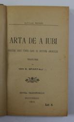 ARTA DE A IUBI - SFATURI UNUI TINER CARE SE DESTINA AMORULUI de CATULLE MENDES , 1903